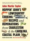 Hoppin' John's Lowcountry Cooking: Recipes and Ruminations from Charleston and the Carolina Coastal Plain Cover Image
