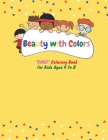 Beauty with Colors: CUTE DOGS Coloring Book for Kids, Kids Ages 4 to 8, Dimension 8.5 x 11 inches, Soft Matte Cover Cover Image