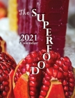 The Superfood 2021 Calendar Cover Image
