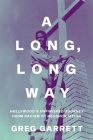 A Long, Long Way: Hollywood's Unfinished Journey from Racism to Reconciliation Cover Image