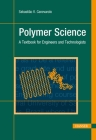 Polymer Science: A Textbook for Engineers and Technologists Cover Image