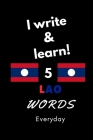 Notebook: I write and learn! 5 Lao words everyday, 6