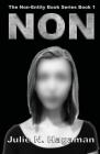The Non-Entity Book Series Book 1: Non Cover Image