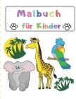 Malbuch für Kinder: Großes Geschenk für Jungen und Mädchen, Alter 2-4, 4-6 / Easy und Big Malbücher für Kleinkinder Cover Image