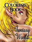 Adult Coloring Book - Fantasy World Cover Image