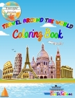 Travel Around The World Coloring Book: Europe Version, Educational Geography and History Activity Book for Teens, Travel Coloring Book for Relaxation Cover Image