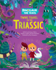 Twins Travel to the Triassic (Dinosaur Time Travel) Cover Image