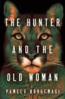 The Hunter and the Old Woman Cover Image