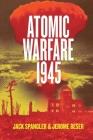Atomic Warfare 1945 Cover Image
