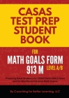 CASAS Test Prep Student Book for Math GOALS Form 913 M Level A/B Cover Image