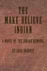 The Make-Believe Indian Cover Image