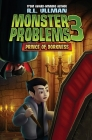 Monster Problems 3: Prince of Dorkness Cover Image