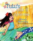 Tutu's Quilt of Adventure: A Hawaiian Tale Cover Image