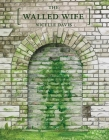The Walled Wife Cover Image