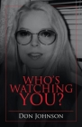 Who's Watching You? Cover Image