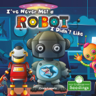 I've Never Met a Robot I Didn't Like Cover Image