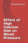 Effect of High Calcium Diet on Blood Pressure Cover Image