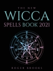 The New Wicca Spells Book 2021 Cover Image