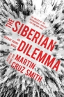 The Siberian Dilemma (The Arkady Renko Novels #9) Cover Image