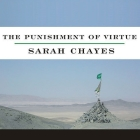 The Punishment of Virtue Lib/E: Inside Afghanistan After the Taliban Cover Image