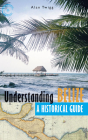 Understanding Belize: A Historical Guide Cover Image