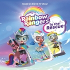 Rainbow Rangers: To the Rescue Cover Image
