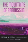 The Mountains of Parnassus (The Margellos World Republic of Letters) Cover Image