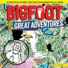 Bigfoot Goes on Great Adventures: Amazing Facts, Fun Photos, and a Look-And-Find Adventure! (Bigfoot Search and Find) Cover Image