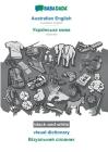BABADADA black-and-white, Australian English - Ukrainian (in cyrillic script), visual dictionary - visual dictionary (in cyrillic script): Australian Cover Image