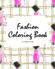 Fashion Coloring Book for Young Adults and Teens (8x10 Coloring Book / Activity Book) Cover Image
