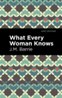 What Every Woman Knows Cover Image