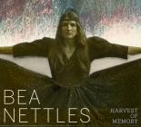 Bea Nettles: Harvest of Memory Cover Image
