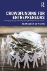 Crowdfunding for Entrepreneurs: Developing Strategic Advantage Through Entrepreneurial Finance Cover Image