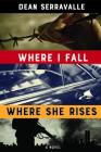 Where I Fall, Where She Rises Cover Image