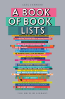 A Book of Book Lists: A Bibliophile's Compendium Cover Image
