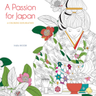 A Passion for Japan: A Coloring Exploration Cover Image