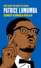 Patrice Lumumba (Ohio Short Histories of Africa) Cover Image