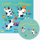 Cows in the Kitchen [With CD (Audio)] (Classic Books with Holes) Cover Image