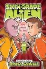 Too Many Aliens (Sixth-Grade Alien #7) Cover Image
