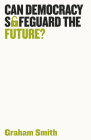 Can Democracy Safeguard the Future? Cover Image