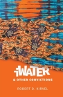 iWater and Other Convictions Cover Image