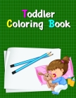 Toddler Coloring Book: Coloring Pages with Adorable Animal Designs, Creative Art Activities for Children, kids and Adults Cover Image
