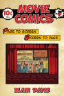 Movie Comics: Page to Screen/Screen to Page Cover Image