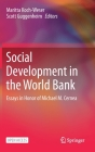 Social Development in the World Bank: Essays in Honor of Michael M. Cernea Cover Image