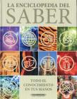 La Enciclopedia del Saber: Todo el Conocimiento en Tus Manos Cover Image
