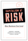 Capitalism at Risk, Updated and Expanded: How Business Can Lead Cover Image