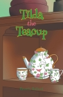 Tilda the Teacup Cover Image