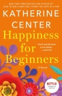 Happiness for Beginners: A Novel Cover Image