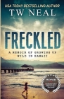 Freckled: A Memoir of Growing up Wild in Hawaii Cover Image