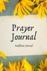 Prayer Journal Sunflower Journal Cover Image